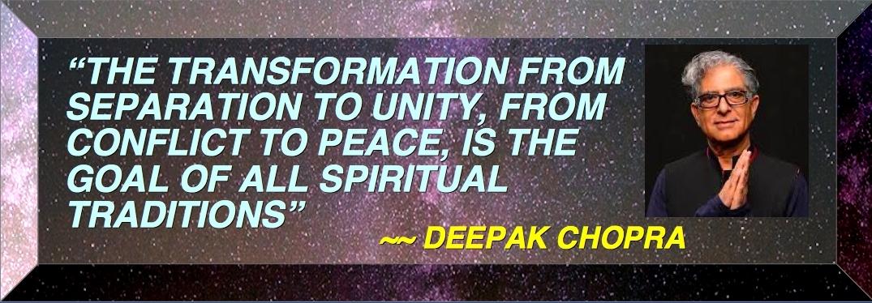 TOP BANNER A BLESSING DEE PAK CHOPRA ALL SPIRITUAL TRADITIONS SEEK PEACE