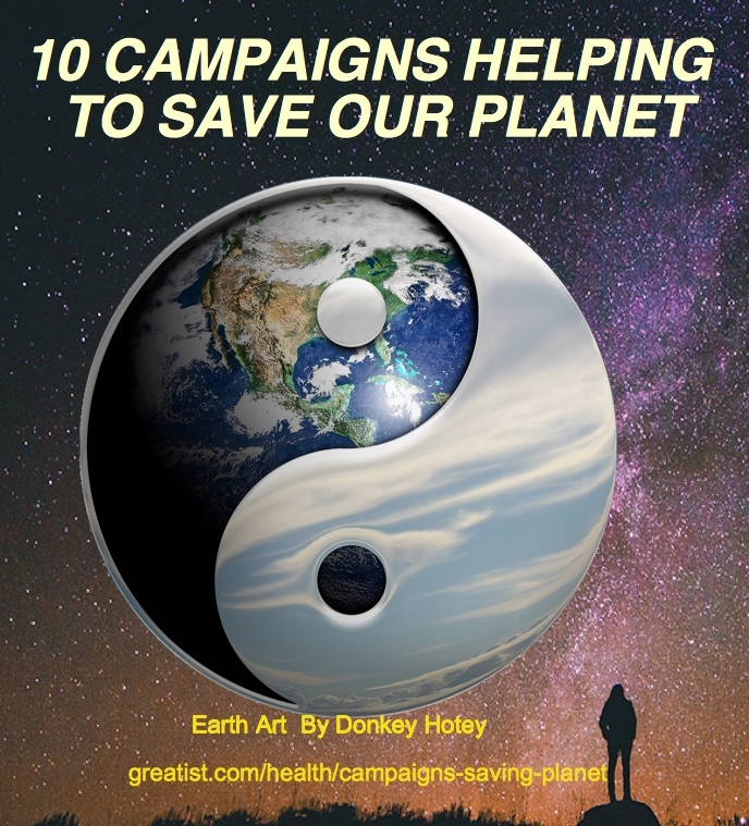 10 CAMPAIGNS TO SAVE OUR PLANET