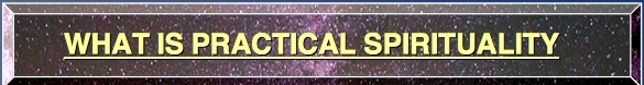 LINK WHAT IS PRACTICAL SPIRITUALITY